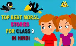 moral stories in hindi for class 9
